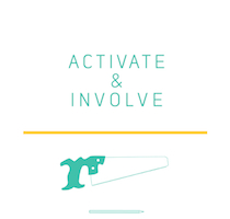 Activate and Involve
